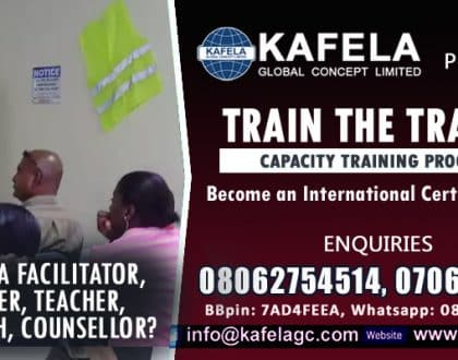 Are You a Facilitator, Lecturer, Teacher, Life Coach, Counsellor? Consider Kafela GC Train the Trainer Course