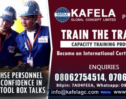Are You A HSE Personnel Who Need Confidence In Delivering Tool Box Talks? Consider Kafela GC Train the Trainer Course