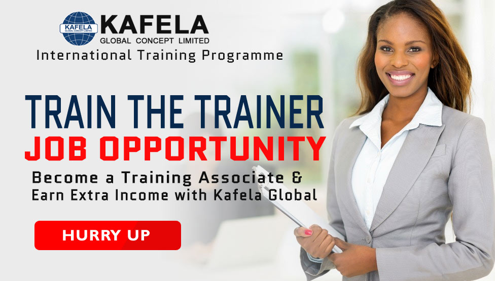 Earn Extra Income With Kafela Global Upon Completion of Train-the-Trainer Course