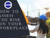 ASSESSING WORKPLACE RISK