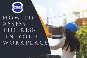 Blog  ASSESSING WORKPLACE RISK